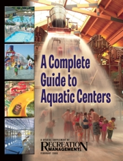 <strong>Special Supplement:</strong> A Complete Guide to Aquatic Centers: Just Add Water