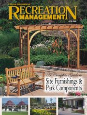 Special Supplement: A Complete Guide to Site Furnishings & Park Components: Planning the right park components