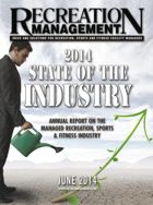 2014 State of the Managed Recreation Industry: A Look At What's Happening in Recreation, Sports and Fitness Facilities