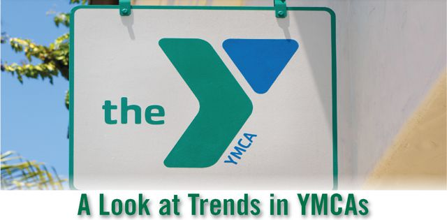 YMCAs: A Look at Trends in YMCAs, YWCAs, JCCs, and Boys & Girls Clubs