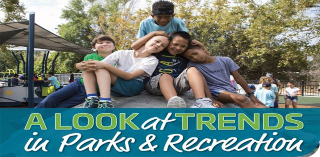 Trends in Parks & Recreation: A Look at Trends in Parks & Recreation