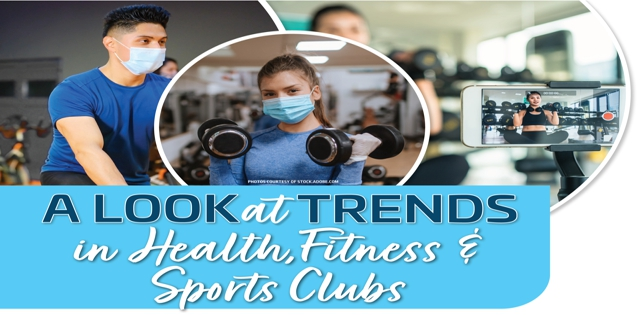 Trends in Health, Fitness & Sports Clubs: A Look at Trends in Health, Fitness & Sports Clubs